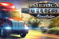 Download Game Gratis American Truck Simulator Full Version