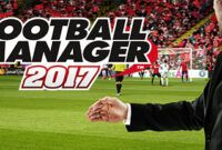 Download Gratis Football Manager 2017 Full Version
