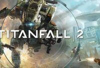 Download Gratis Titanfall 2 Full Version
