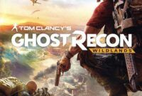 Download Gratis Tom Clancys Ghost Recon WildLands Full Version