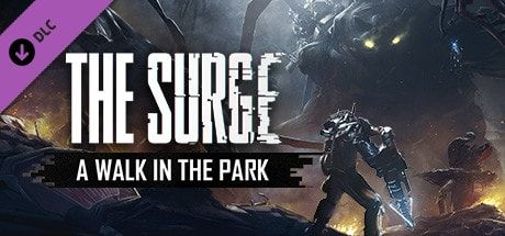 Download Games Gratis The Surge: A Walk in the Park Full Version