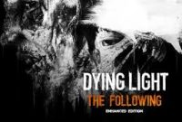 Download Game Dying Light the Following