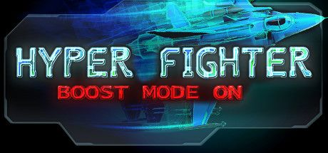 Download Game PC Gratis HyperFighter Boost Mode ON Full Version