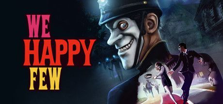 Download Game We Happy Few Full Version