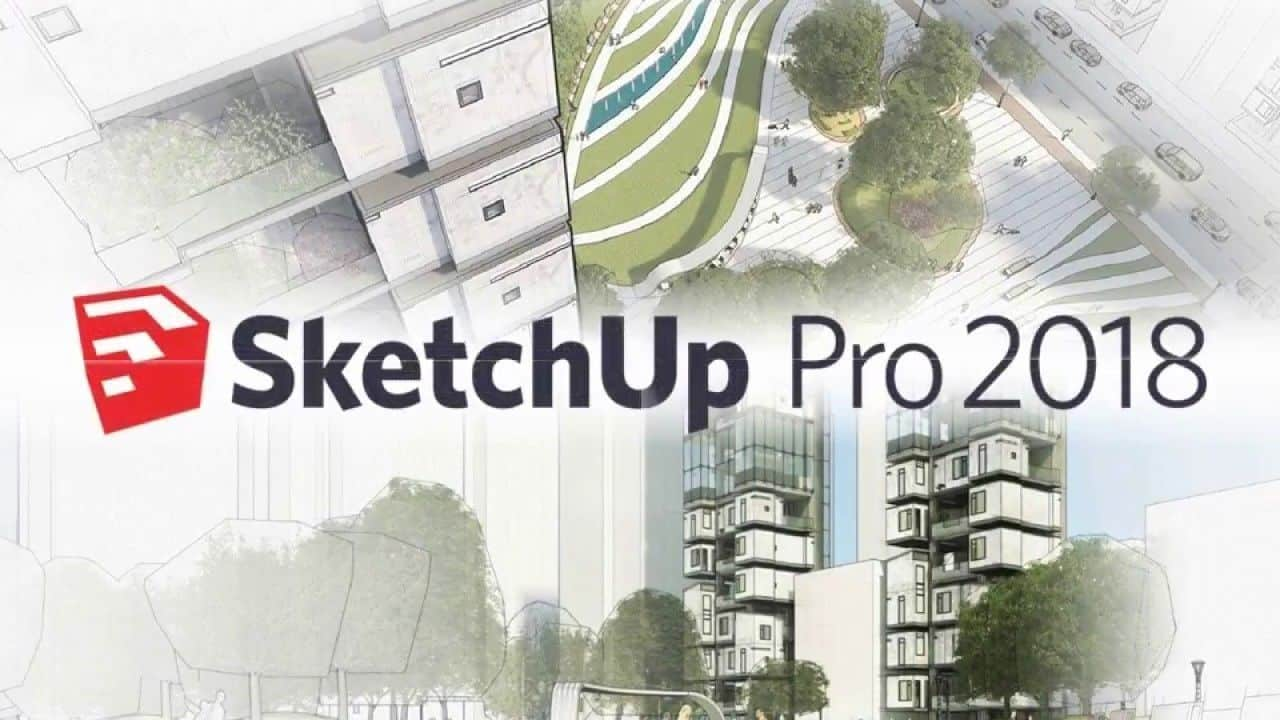 Download Gratis SketchUp Pro 2018 Full Version