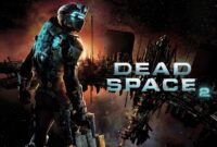 Download Gratis Dead Space 2 Full Version