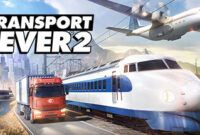 Download Gratis Transport Fever 2 Full Repack
