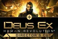 Download Game Deus Ex Human Revolution Twin Pack Full Repack